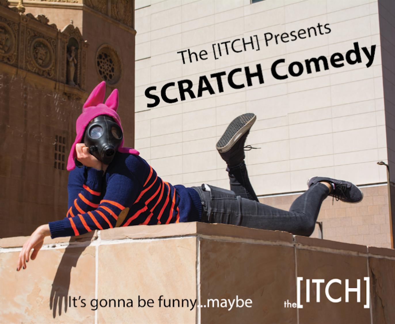 The Scratch - Sketch Comedy - First Saturdays 9pm